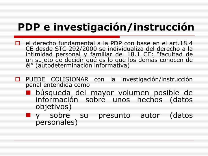 PDP e investigación/instrucción