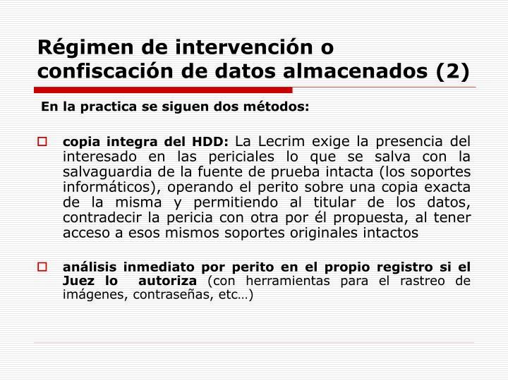 Régimen de intervención o confiscación de datos almacenados (2)