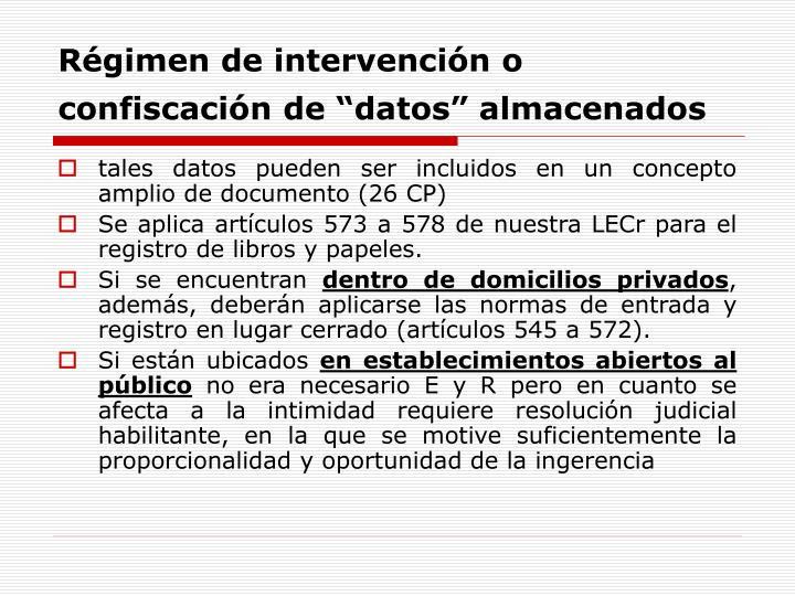 """Régimen de intervención o confiscación de """"datos"""" almacenados"""