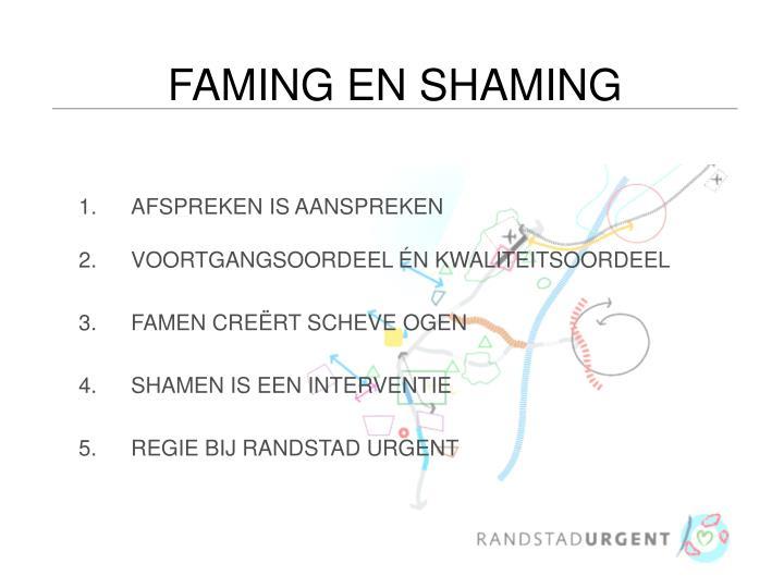 FAMING EN SHAMING