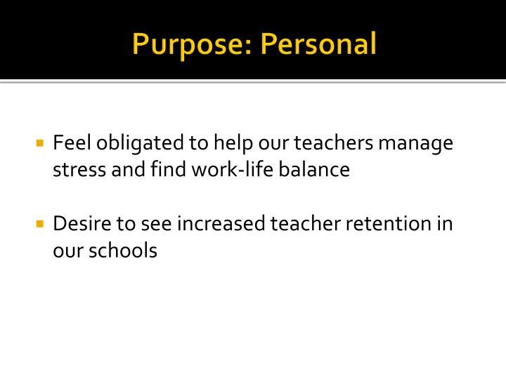 Purpose: Personal