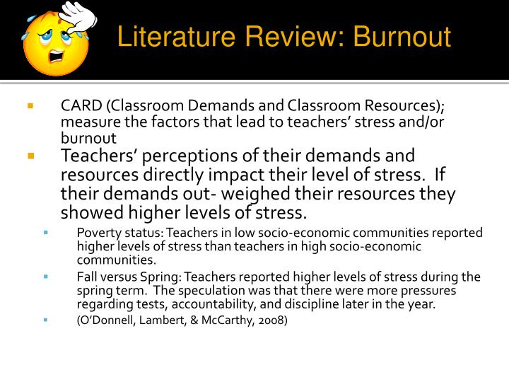 CARD (Classroom Demands and Classroom Resources); measure the factors that lead to teachers' stress and/or burnout