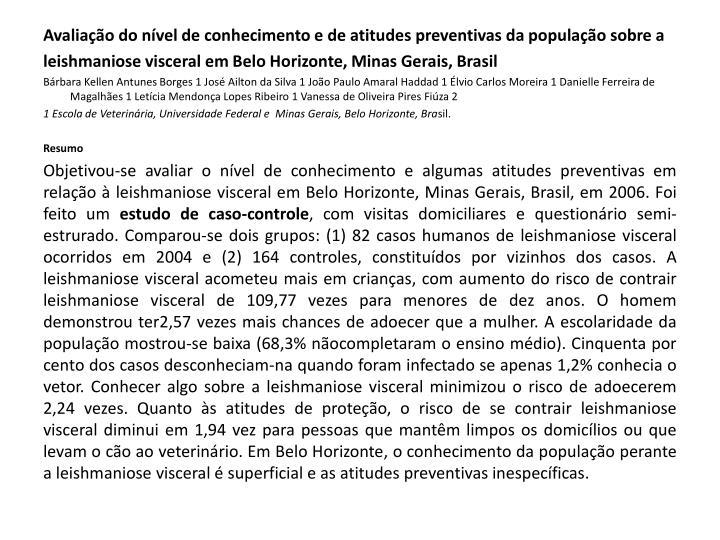 Avaliação do nível de conhecimento e de atitudes preventivas da população sobre a
