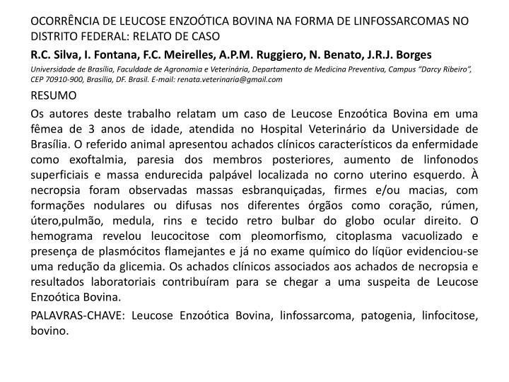 OCORRÊNCIA DE LEUCOSE ENZOÓTICA BOVINA NA FORMA DE LINFOSSARCOMAS NO DISTRITO FEDERAL: RELATO DE CASO