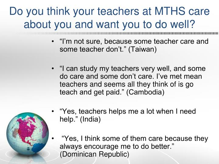 Do you think your teachers at MTHS care about you and want you to do well?