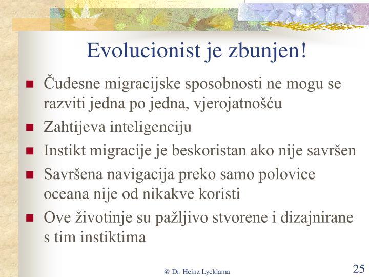 Evolucionist je zbunjen