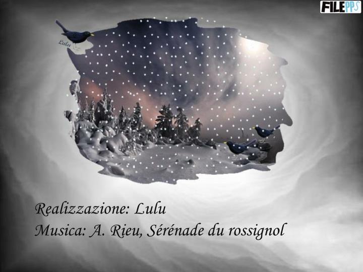 Realizzazione: Lulu