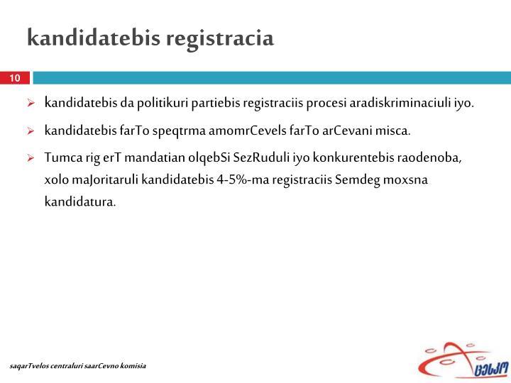 kandidatebis registracia