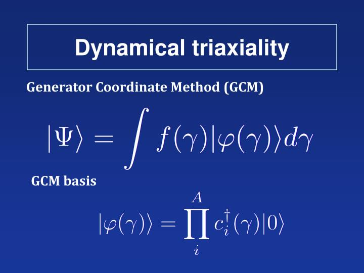 Dynamical triaxiality