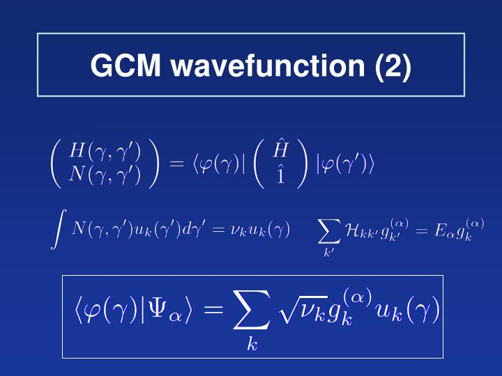GCM wavefunction (2)
