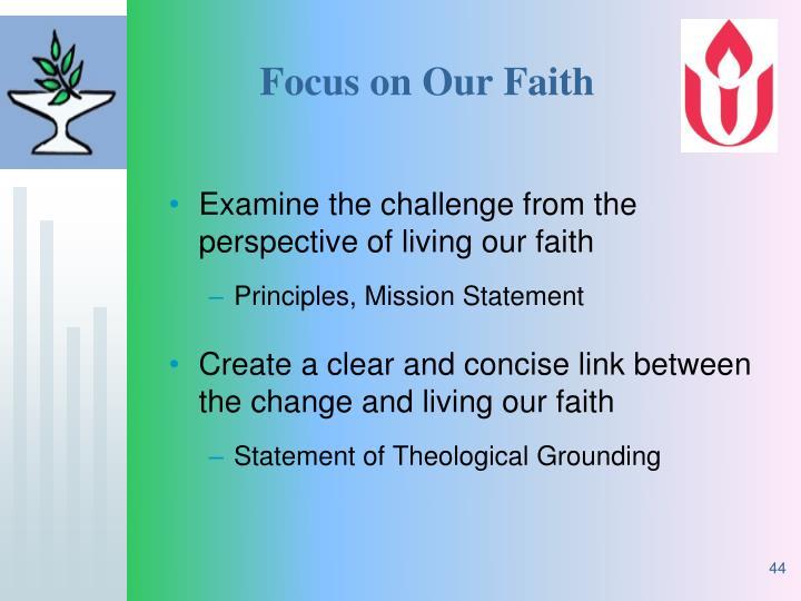 Focus on Our Faith