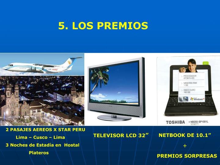 5. LOS PREMIOS