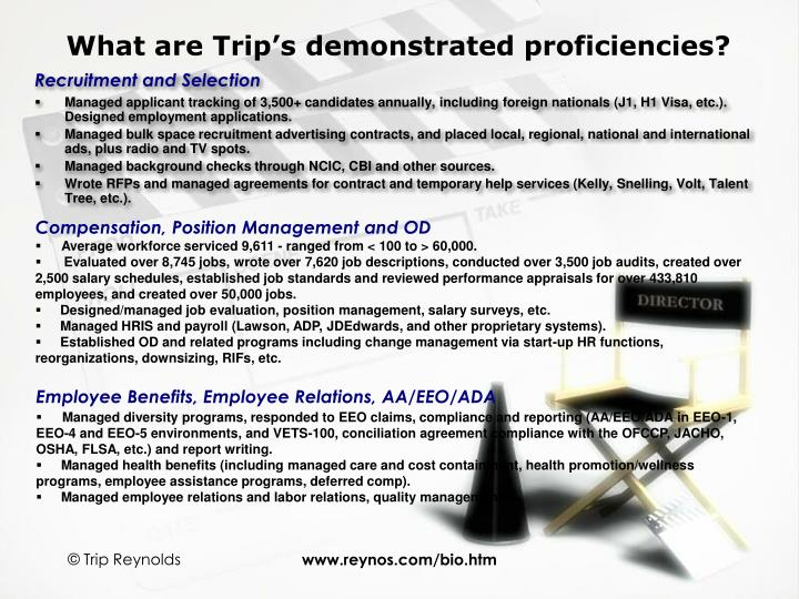 What are Trip's demonstrated proficiencies?