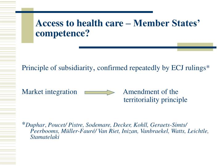 Access to health care – Member States' competence?
