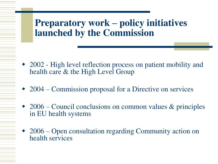 Preparatory work – policy initiatives launched by the Commission