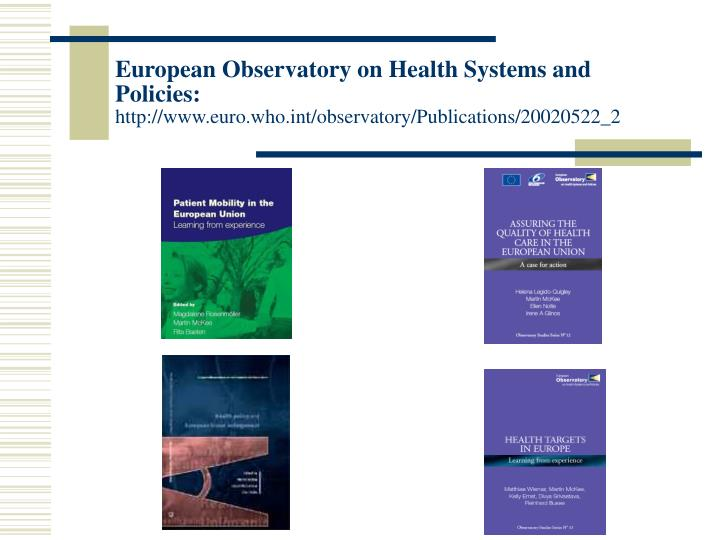European Observatory on Health Systems and Policies: