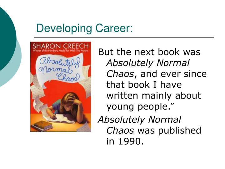 Developing Career: