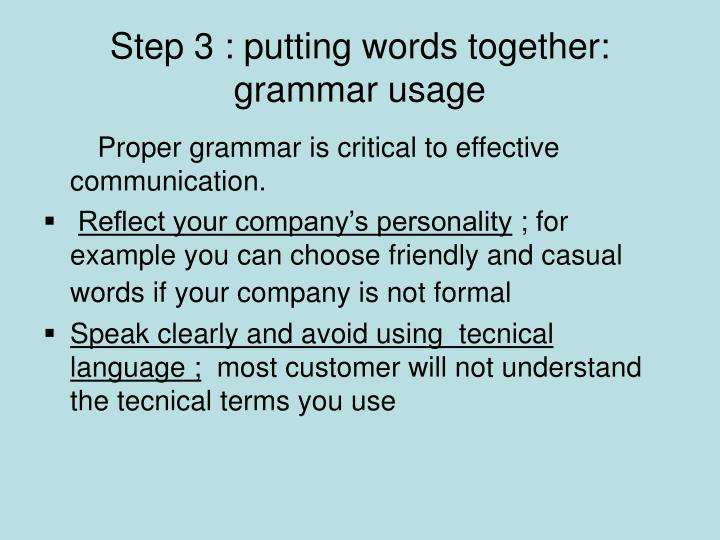 Step 3 : putting words together: grammar usage