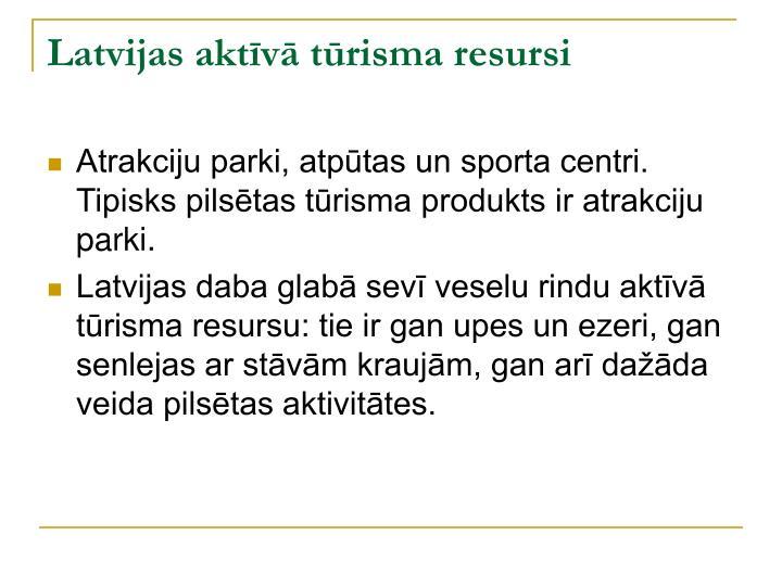 Latvijas aktīvā tūrisma resursi