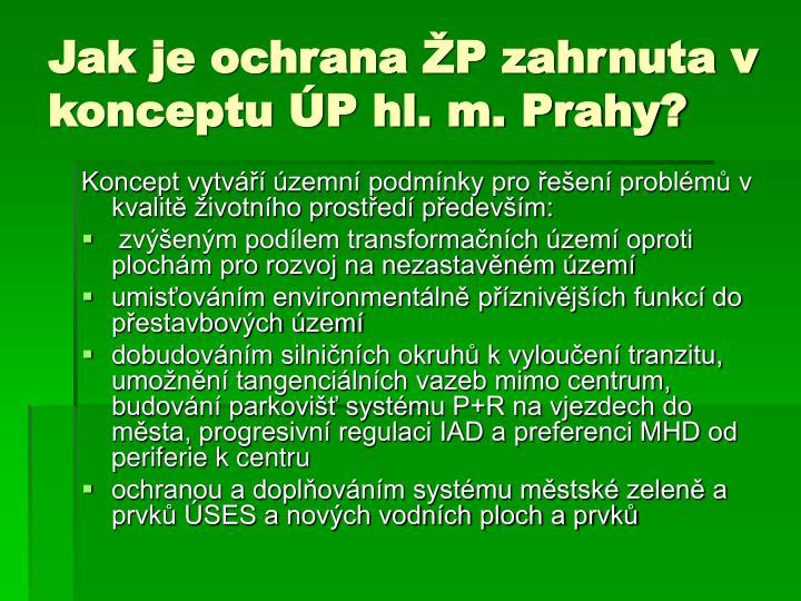 Jak je ochrana ŽP zahrnuta v konceptu ÚP hl. m. Prahy?