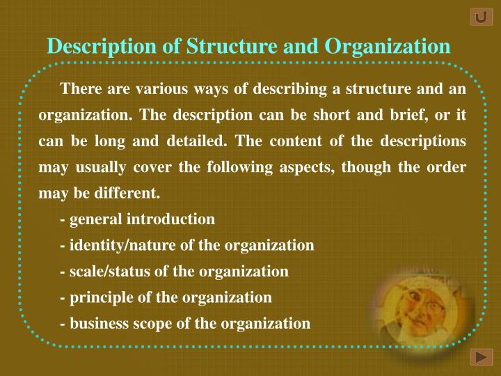 Description of Structure and Organization