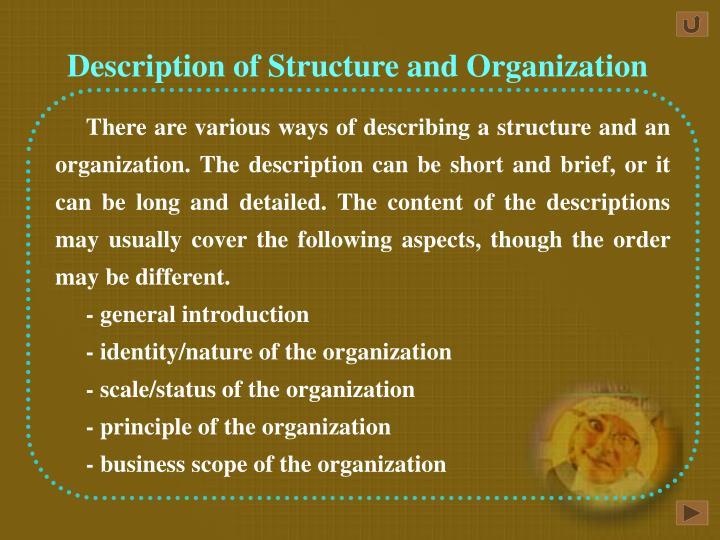Description of Structure and Organization