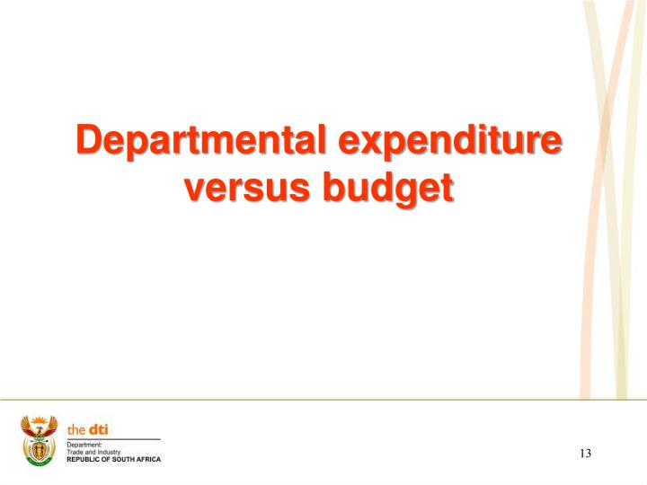 Departmental expenditure versus budget