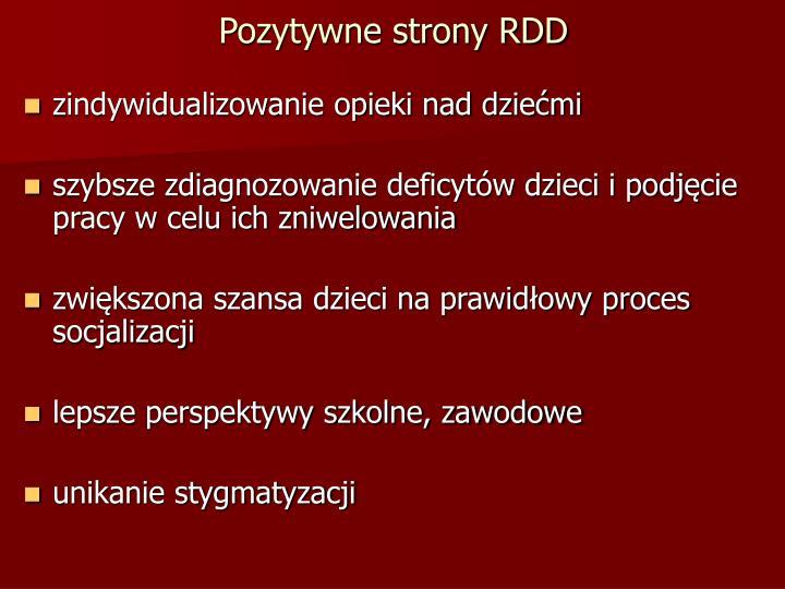 Pozytywne strony RDD