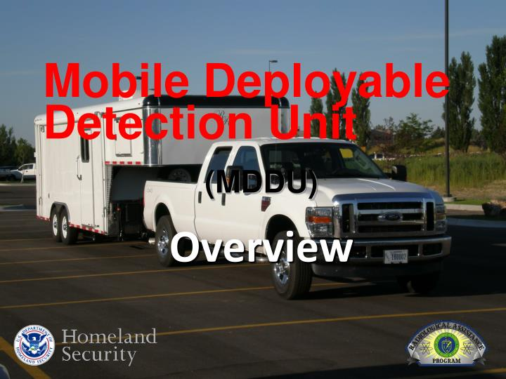 Mobile Deployable Detection Unit