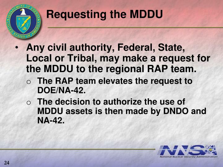 Requesting the MDDU
