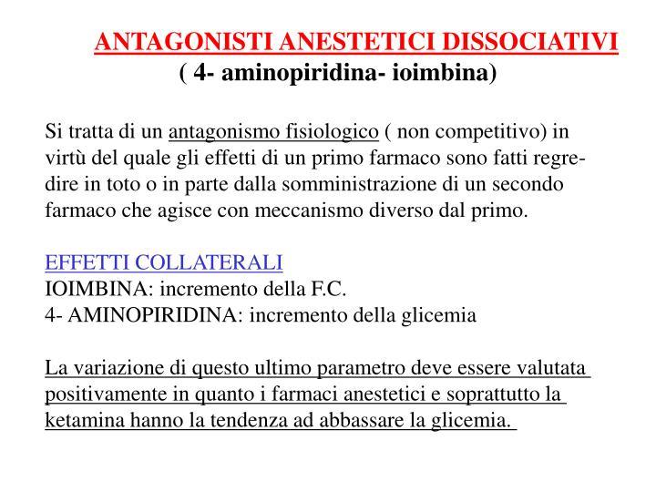 ANTAGONISTI ANESTETICI DISSOCIATIVI