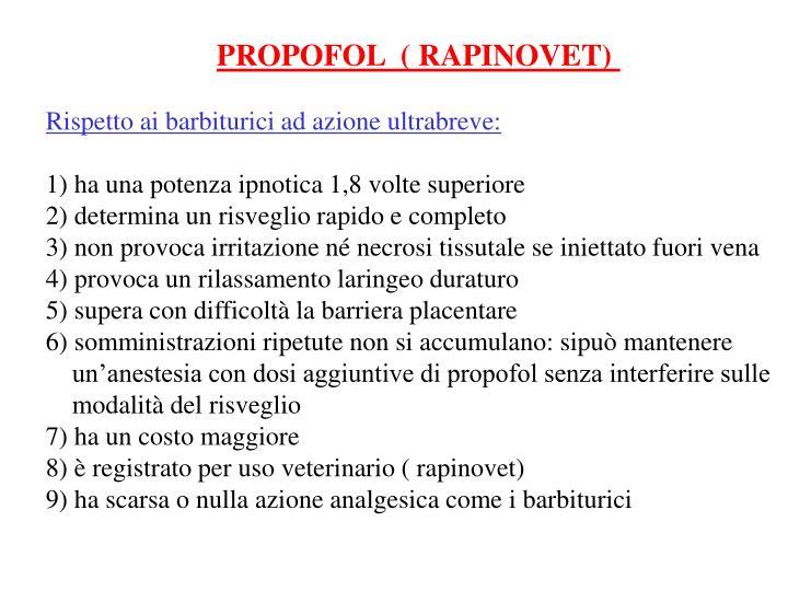 PROPOFOL  ( RAPINOVET)