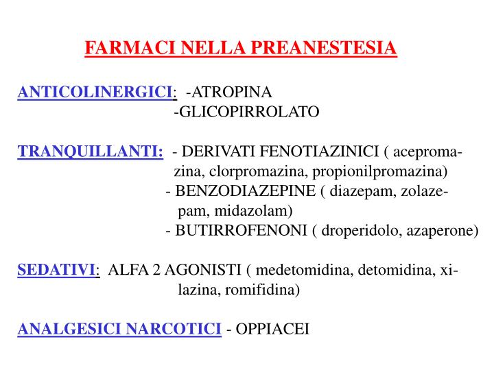 FARMACI NELLA PREANESTESIA