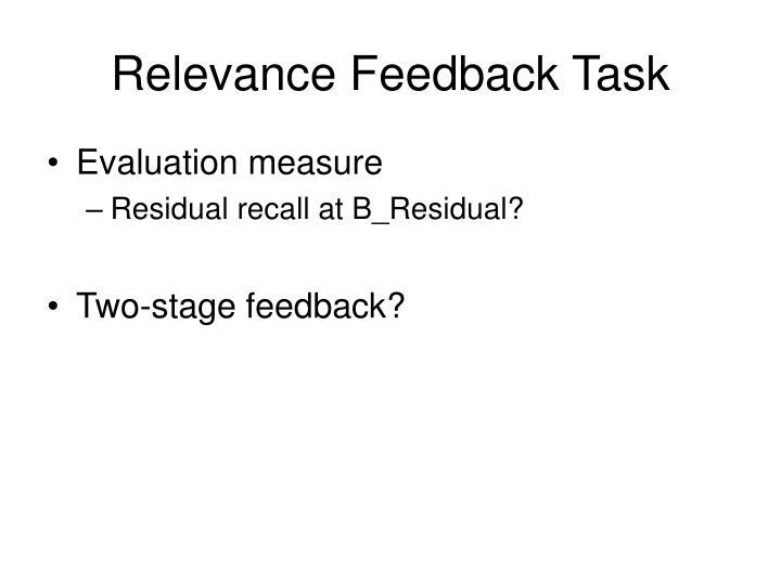 Relevance Feedback Task