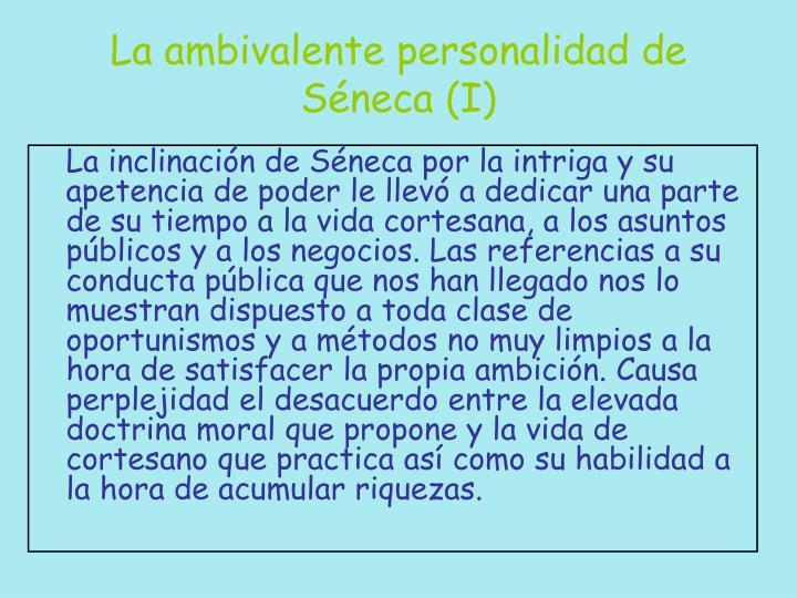 La ambivalente personalidad de Séneca (I)