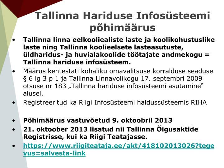 Tallinna Hariduse Infosüsteemi põhimäärus