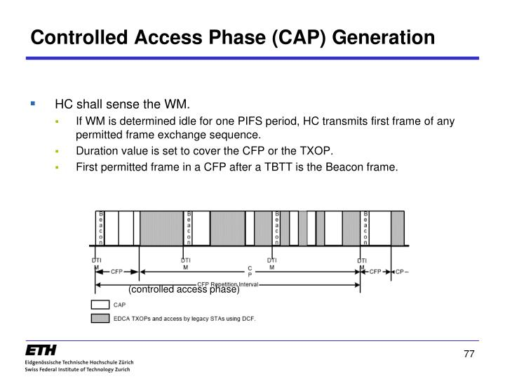 Controlled Access Phase