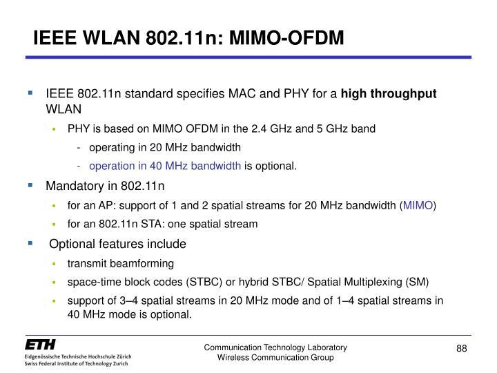 IEEE WLAN 802.11n: MIMO-OFDM
