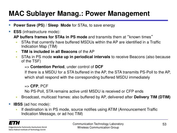MAC Sublayer Manag.: Power Management
