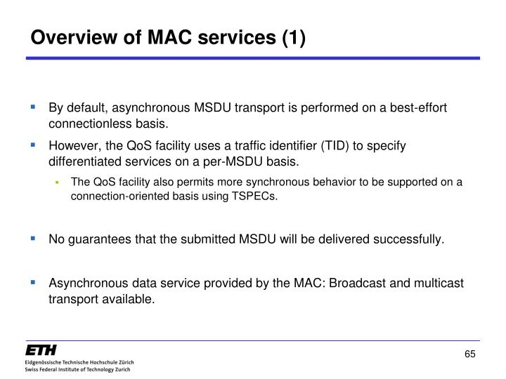 Overview of MAC services (1)