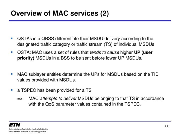 Overview of MAC services (2)