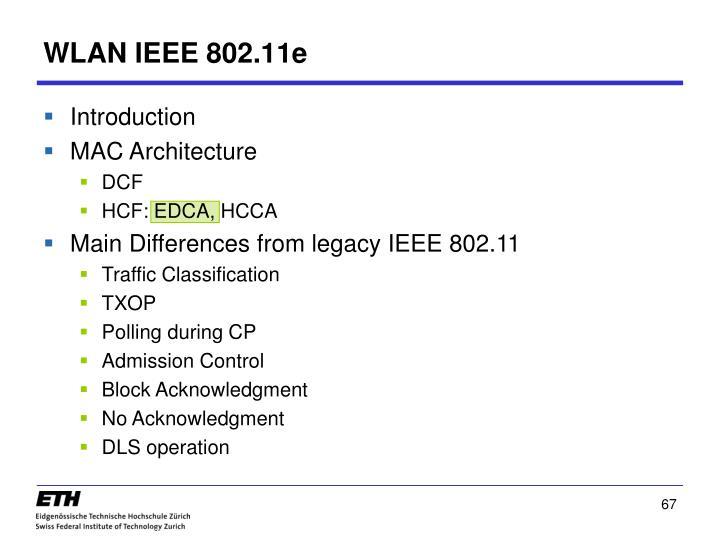 WLAN IEEE 802.11e