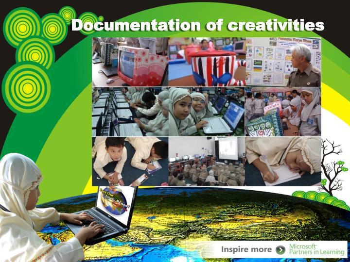 Documentation of creativities