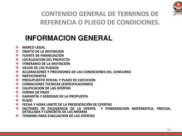 CONTENIDO GENERAL DE TERMINOS DE REFERENCIA O PLIEGO DE CONDICIONES.