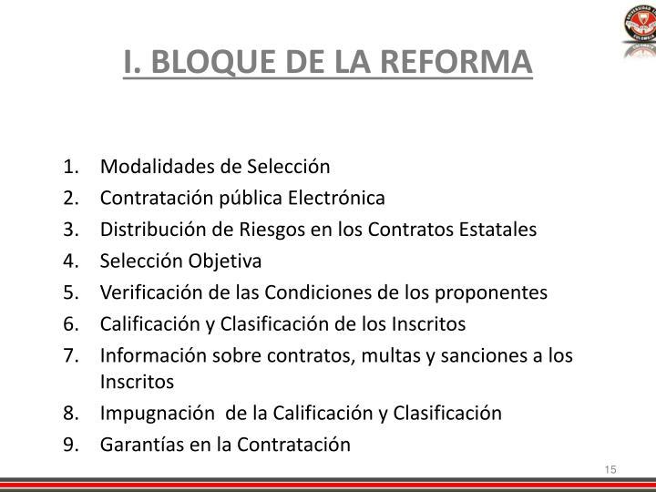I. BLOQUE DE LA REFORMA