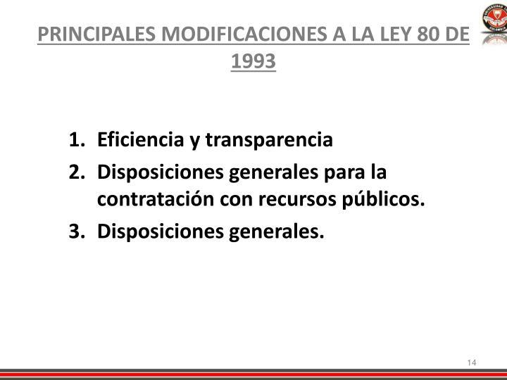 PRINCIPALES MODIFICACIONES A LA LEY 80 DE 1993