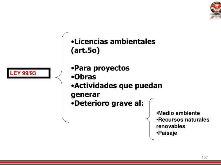 Licencias ambientales (art.5o)