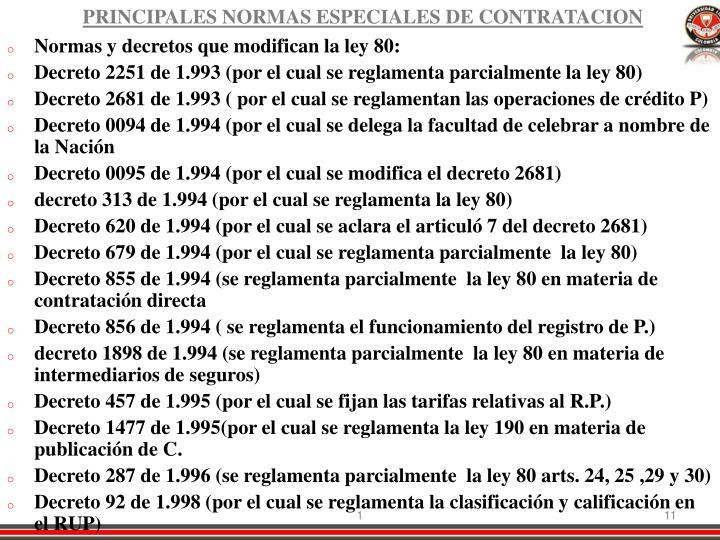 PRINCIPALES NORMAS ESPECIALES DE CONTRATACION