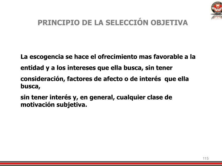 PRINCIPIO DE LA SELECCIÓN OBJETIVA