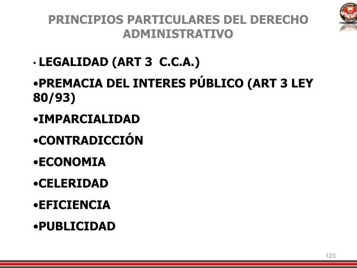 PRINCIPIOS PARTICULARES DEL DERECHO ADMINISTRATIVO